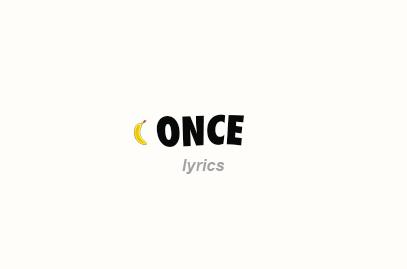 Once Lyrics